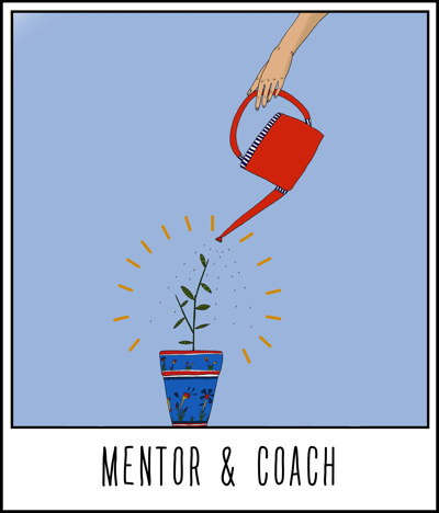 Watering a plant: mentor & coach